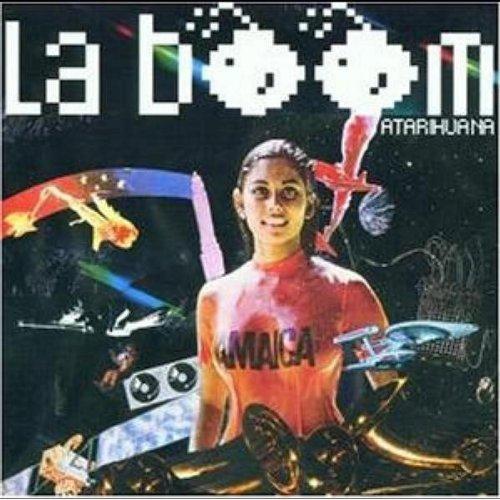 La Boom - Atarihuana