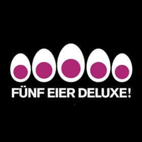 Fünf Eier deluxe